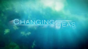 Changing Seas Television Series Graphic